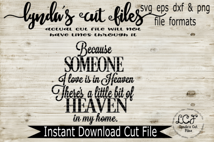 Because Someone I Love// Home// SVG/EPS/DXF File
