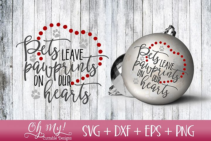Pets Leave Pawprints - Memorial - SVG DXF EPS PNG