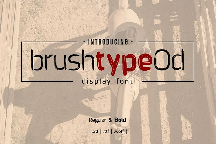 Brushtype Od Display Font