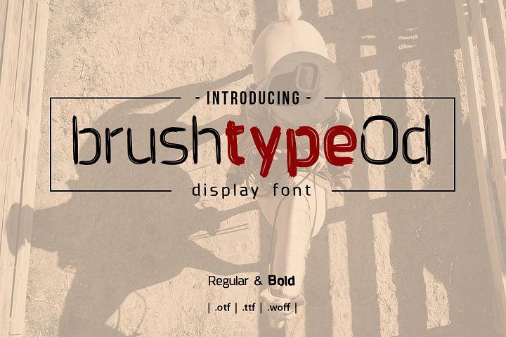 Brushtype Od Display Font