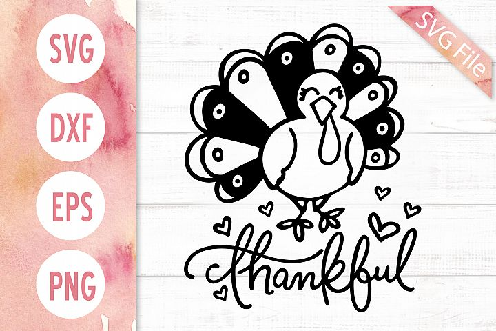 Thankful Turkey SVG, Thanksgiving SVG File for Shirts, Signs