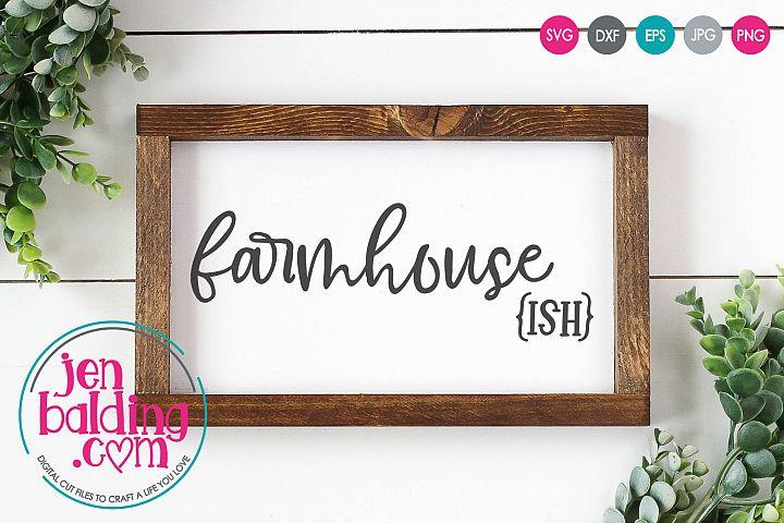 Farmhouse ish SVG