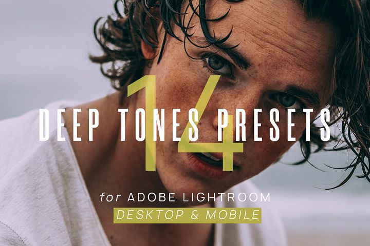 14 Deep Tones Presets for Lighroom