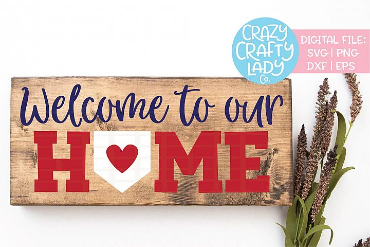 Welcome to Our Home Baseball Sign SVG DXF EPS PNG Cut File