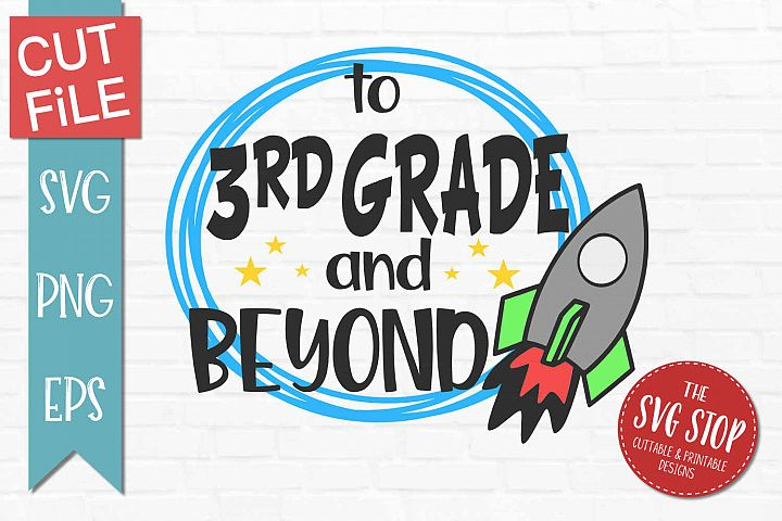3rd Grade and Beyond- SVG, PNG, EPS