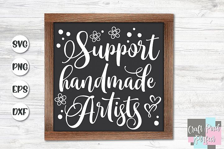 Support Handmade Artists Svg, Support Small Business Svg