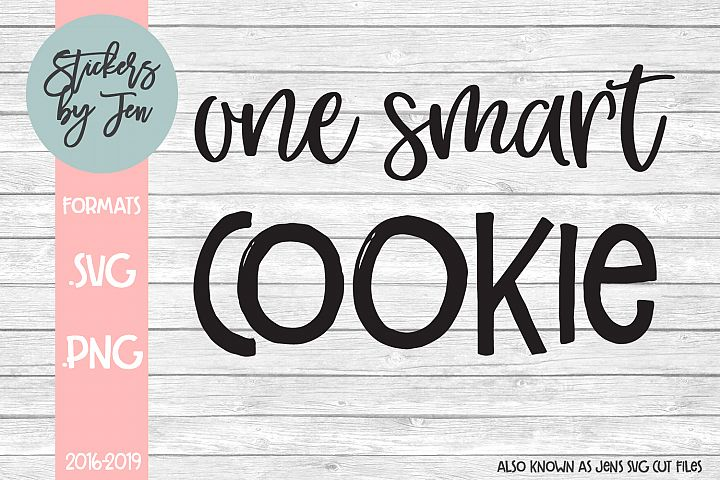 One Smart Cookie SVG Cut File
