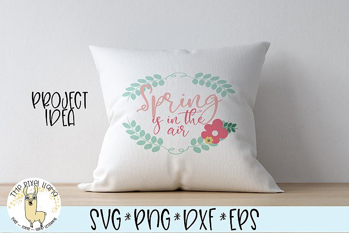 Spring Is In The Air SVG Cut File