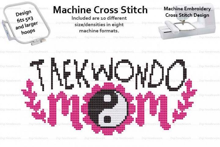 Taekwondo Mom 3x5 Hoop Machine Embroidery Cross Stitch