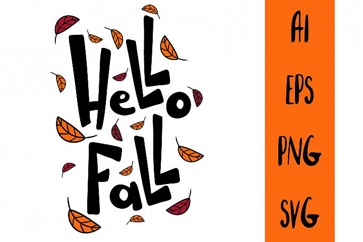 Hello Fall lettering text. Autumn template poster.