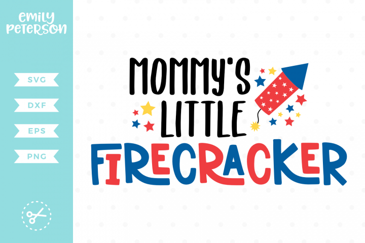 Mommys Little Firecracker SVG DXF EPS PNG