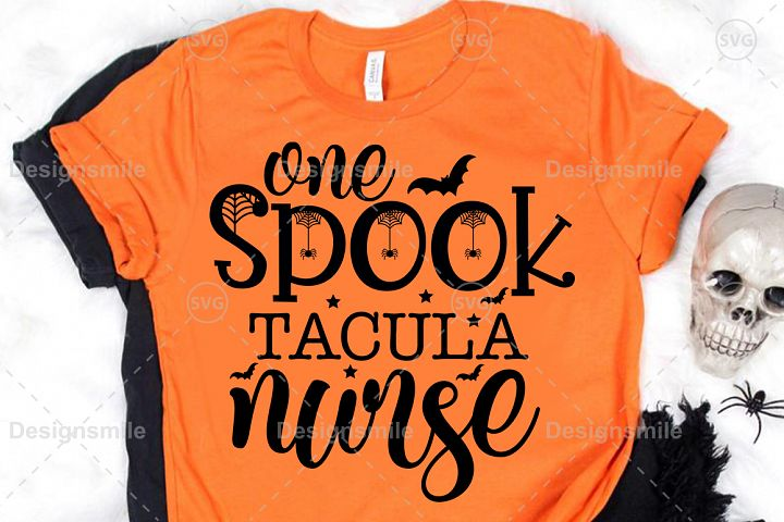 One Spooktacular Nurse SVG DXF PNG EPS Cutting File