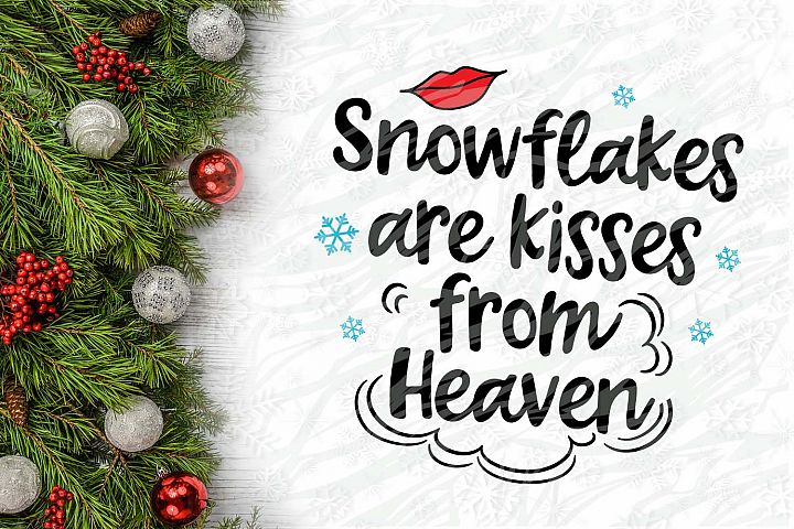 Snowflakes are kisses from heaven Printable
