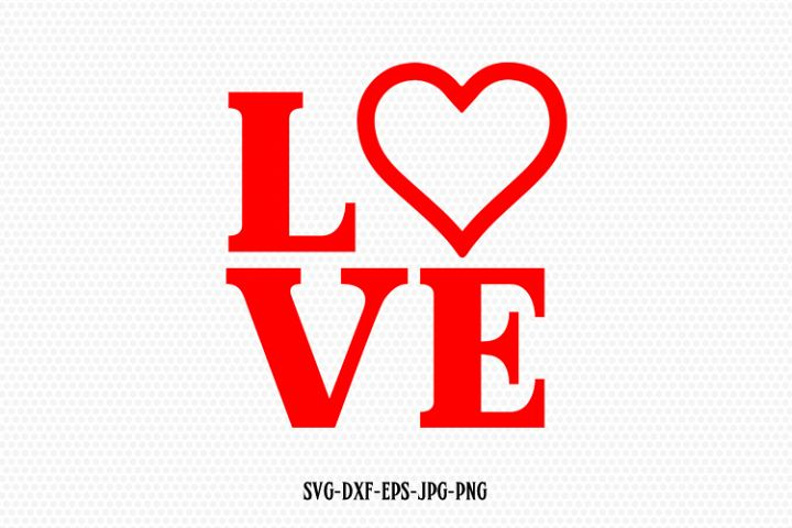 Valentine SVG, Valentines Day SVG, Love SVG, Love Heart Svg