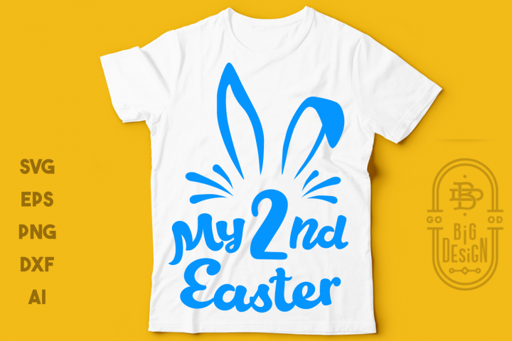 My Second/2nd Easter SVG Cut Files - Easter Svg