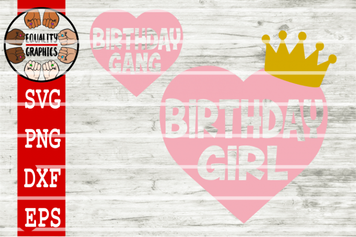 Birthday girl & Birthday gang Bundle SVG   DXF   EPS   PNG