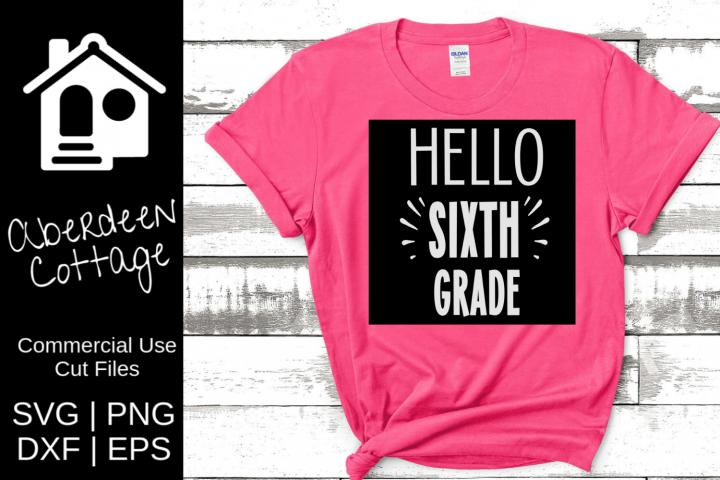 Hello Sixth Grade Cut Out SVG