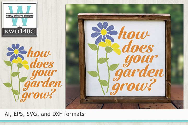 Gardening SVG - How Does Your Garden Grow