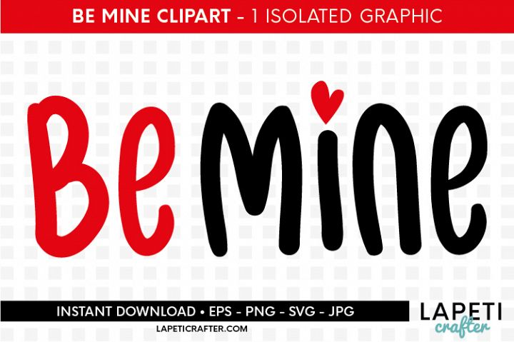 Valentines be mine quote, love lettering, wedding clip art