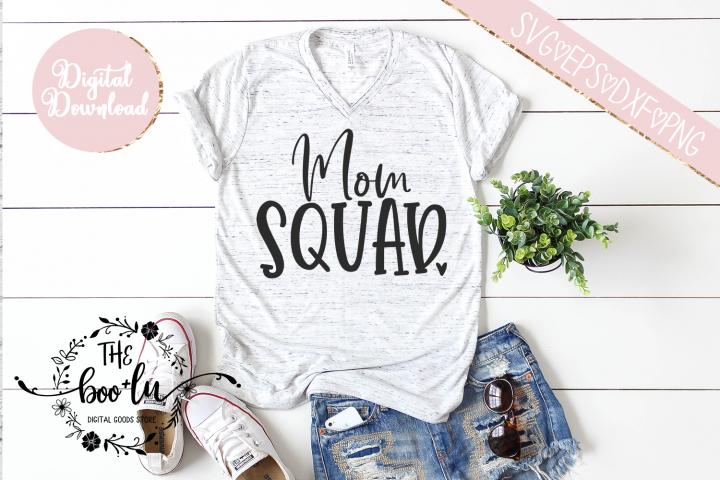 Mom Squad SVG EPS DXF PNG Motherhood Cut File