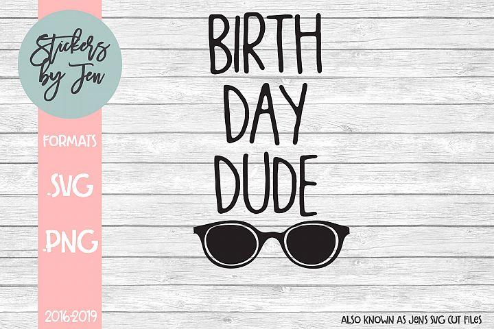 Birthday Dude SVG Cut File