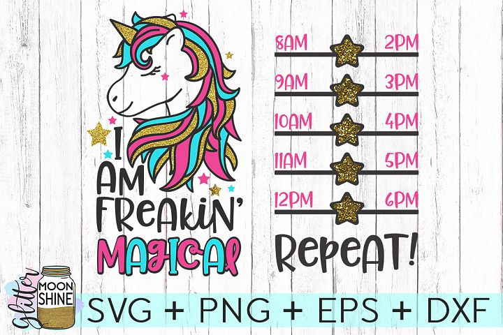 I Am Freakin Magical SVG DXF PNG EPS Cutting Files