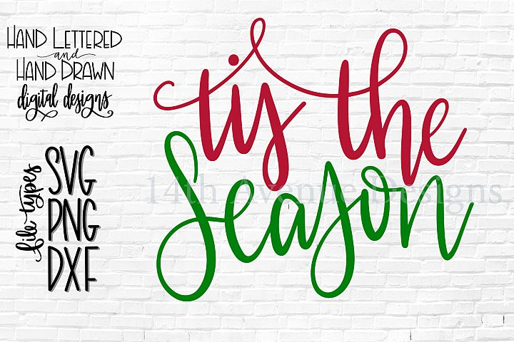 Tis The Season SVG, Christmas SVG, Hand Lettered