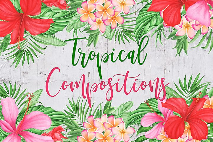 Watercolor Tropical Flowers and Leaves Compositions