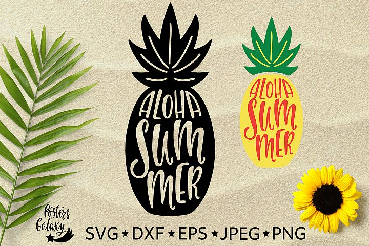Aloha Summer. Silhouette of pineapple. Hand drawn typography design. SVG DXF PNG EPS Cutting Files