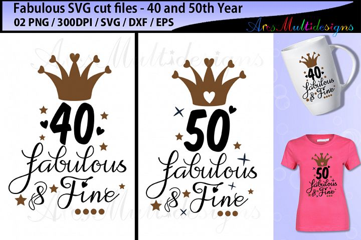 fabulous 40 SVG cut file / fabulous 50 SVG cut file
