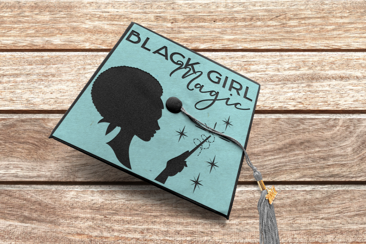 Black Girl Magic Graduation Cap Decoration Cut or Print SVG