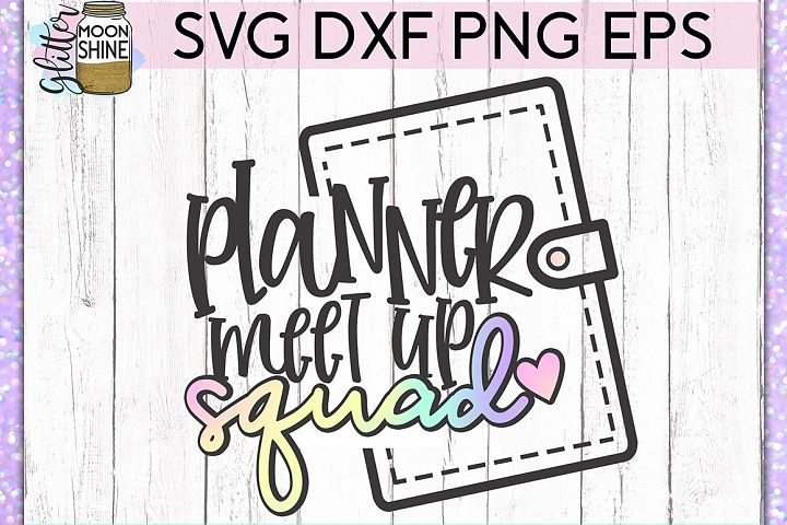Planner Meetup Squad SVG DXF PNG EPS Cutting Files