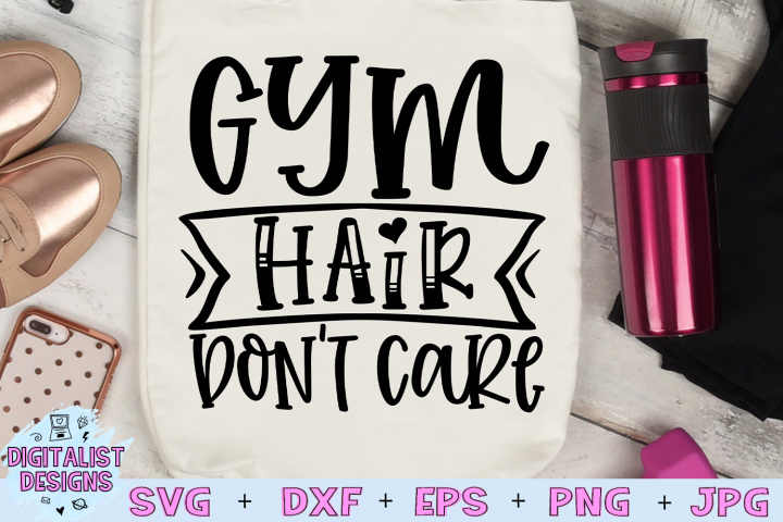 Gym Quote SVG | Gym Hair Dont Care SVG
