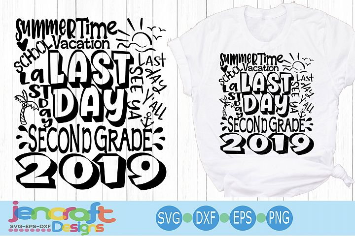 2019 Second 2nd Grade Last day of school svg Design Cricut