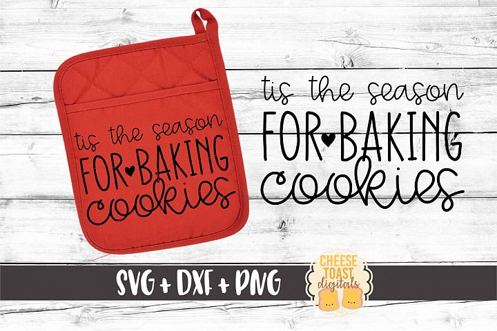 Tis The Season For Baking Cookies - Oven Mitt SVG PNG DXF