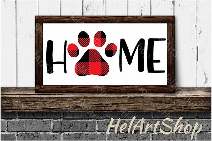 Home sign svg, Dog Paw svg, Buffalo plaid svg, Dog lover svg