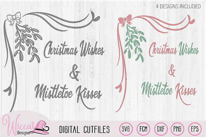 Mistletoe svg, Christmas svg, Christmas Wishes svg