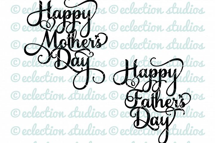 Cake Topper SVG, Happy Mothers Day, Happy Fathers Day