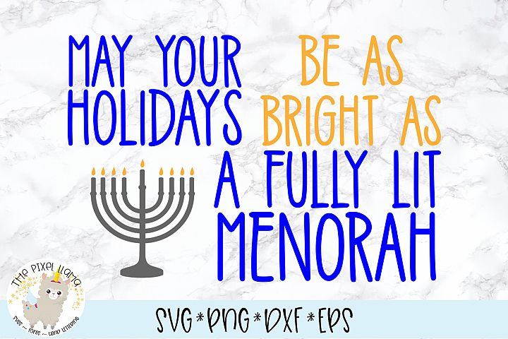 May Your Holidays Be As Bright As A Menorah SVG Cut File