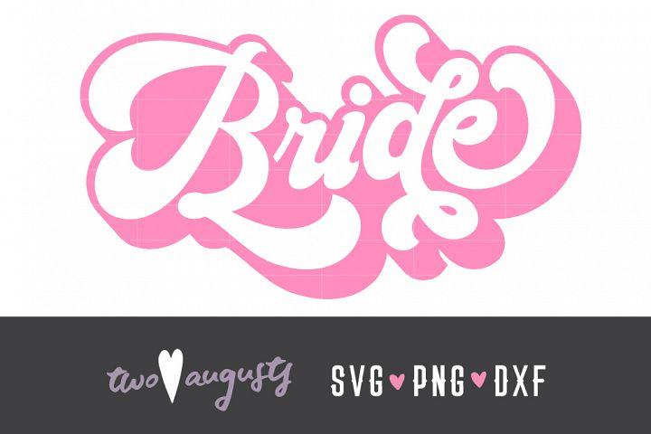 Bride, Retro, Engaged, Bride to Be, Wedding, SVG, DXF, PNG