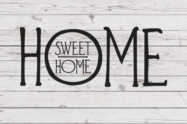 Home sweet home svg, Joanna Gaines inspired svg, svg for signs, svg for decal, cutting file, rustic svg, farmhouse decor, home sign svg