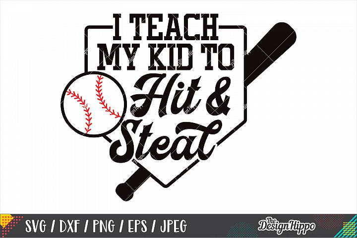 I Teach My Kid To Hit And Steal SVG DXF PNG Cutting Files