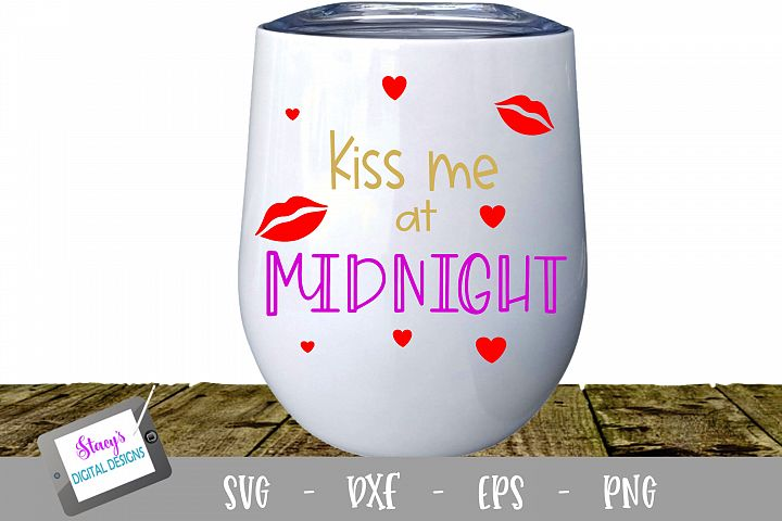New Year SVG - Kiss me at midnight cut file