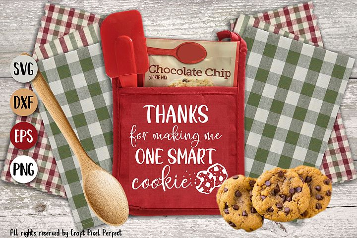 Thanks For Making Me One Smart Cookie Cut Files