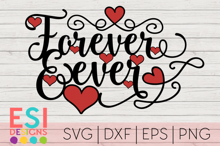 Wedding SVG | Valentines Day SVG |Forever and Ever