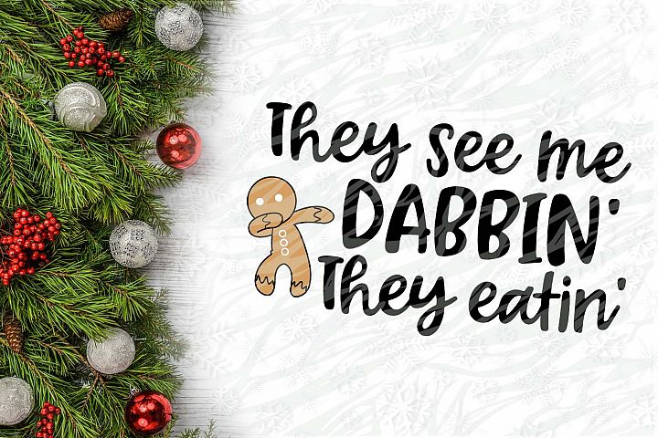 They see e Dabbin they eatin Cookie Christmas Printable