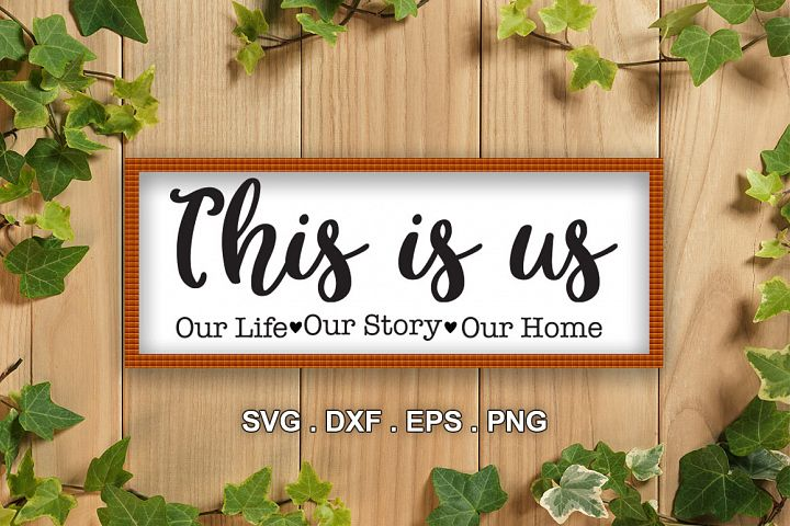This Is Us SVG, Family SVG, This Is Us Cut File, Home SVG