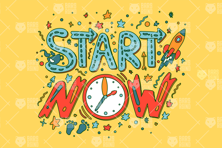 Motivation - Start Now Slogan