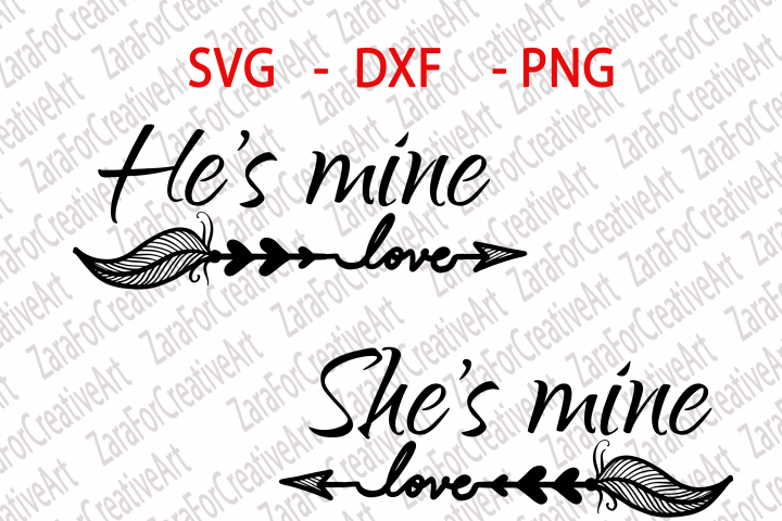 Hes mine shes mine SVG DXF PNG Cutting files Cricut Silhouette Cameo Die Cut love couple matching Wifey Hubby love kiss miss u