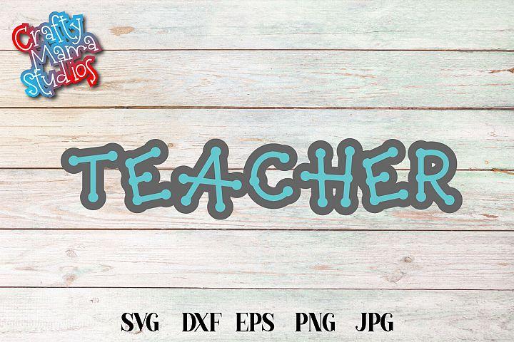 Teacher SVG, Teacher Sublimation